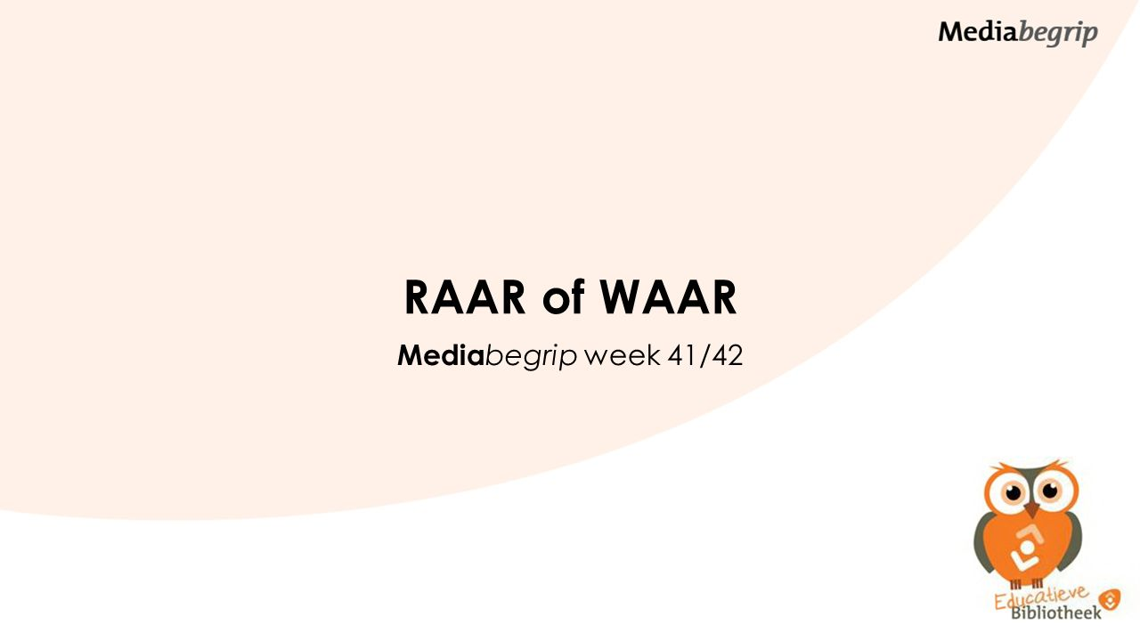 Het thema van de kinderenboekenweek is: RAAR maar WAAR.