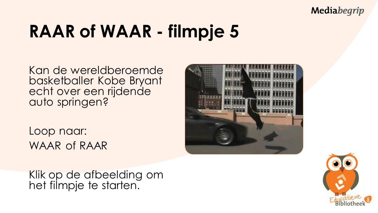 RAAR of WAAR - filmpje 5 Kan de wereldberoemde basketballer Kobe Bryant echt over een rijdende auto springen? Loop naar: WAAR of RAAR Klik op de afbee