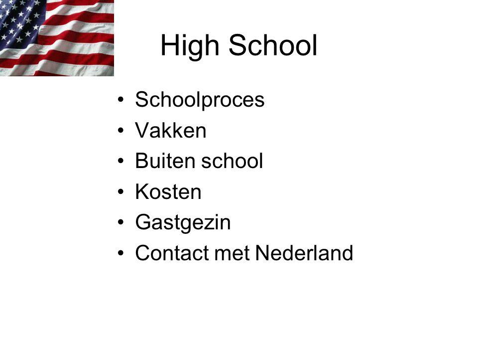 High School Schoolproces Vakken Buiten school Kosten Gastgezin Contact met Nederland