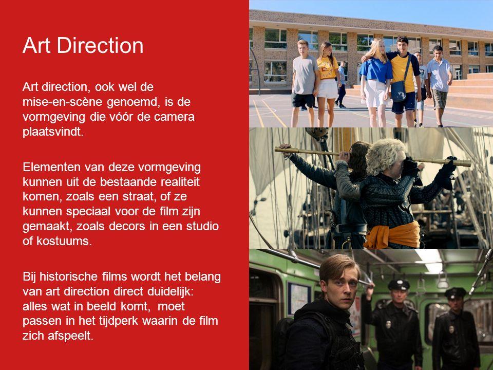 Art Direction Art direction, ook wel de mise-en-scène genoemd, is de vormgeving die vóór de camera plaatsvindt. Elementen van deze vormgeving kunnen u