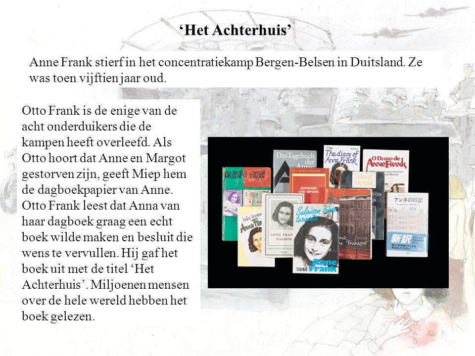 Otto Frank is de enige van de acht onderduikers die de kampen heeft overleefd. Als Otto hoort dat Anne en Margot gestorven zijn, geeft Miep hem de dag