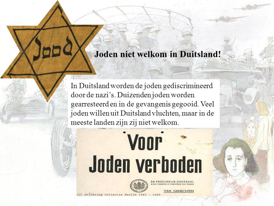Joden niet welkom in Duitsland! In Duitsland worden de joden gediscrimineerd door de nazi's. Duizenden joden worden gearresteerd en in de gevangenis g