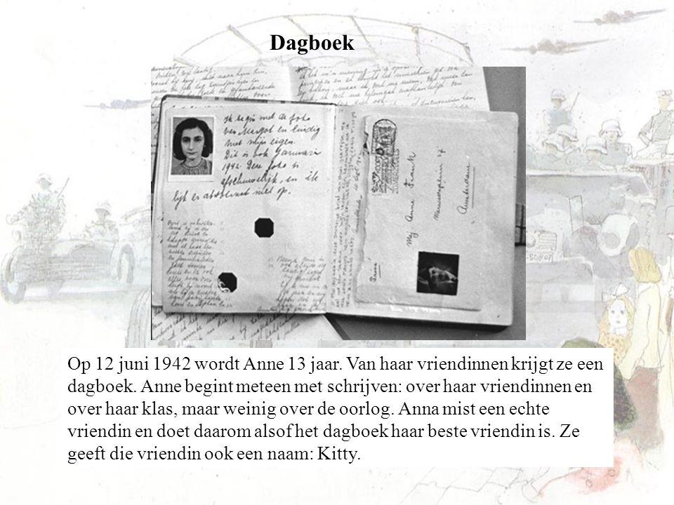 Dagboek Op 12 juni 1942 wordt Anne 13 jaar. Van haar vriendinnen krijgt ze een dagboek. Anne begint meteen met schrijven: over haar vriendinnen en ove