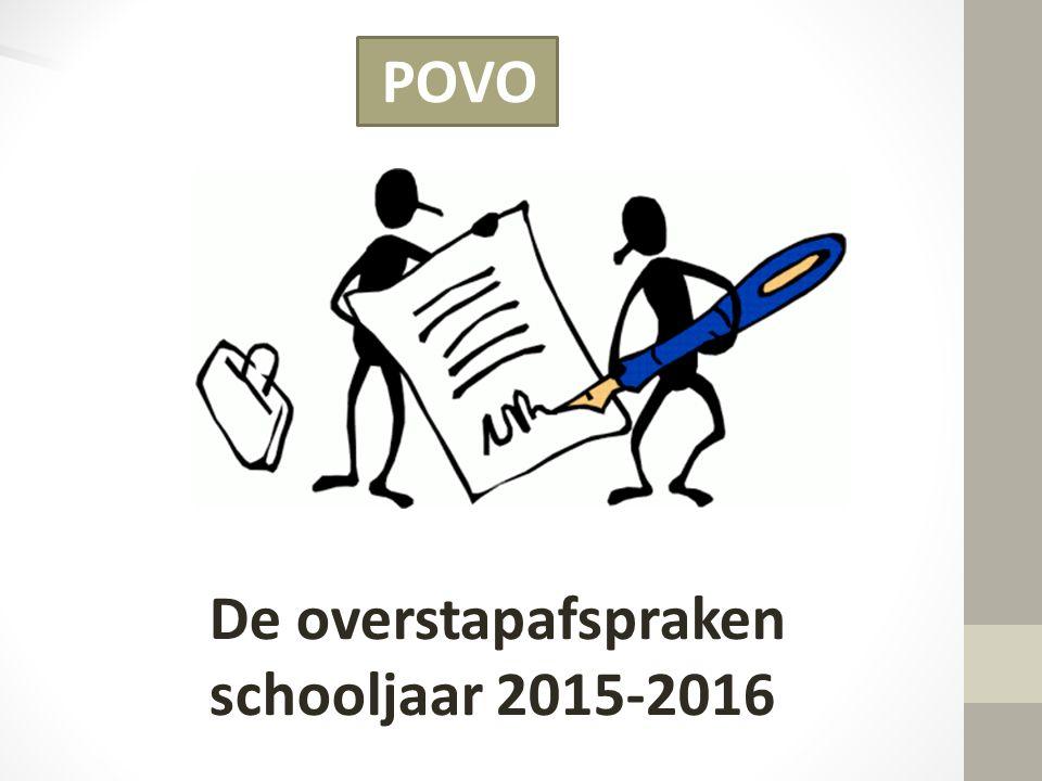 De overstapafspraken schooljaar 2015-2016 POVO