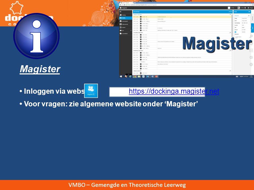 VMBO – Gemengde en Theoretische Leerweg Magister (cijfers, studiewijzers, absentie, huiswerk, toetsen)