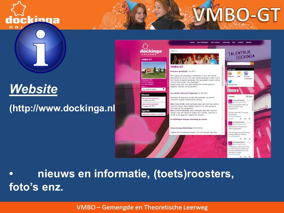 VMBO – Gemengde en Theoretische Leerweg Website (http://www.dockinga.nl) nieuws en informatie, (toets)roosters, foto's enz.