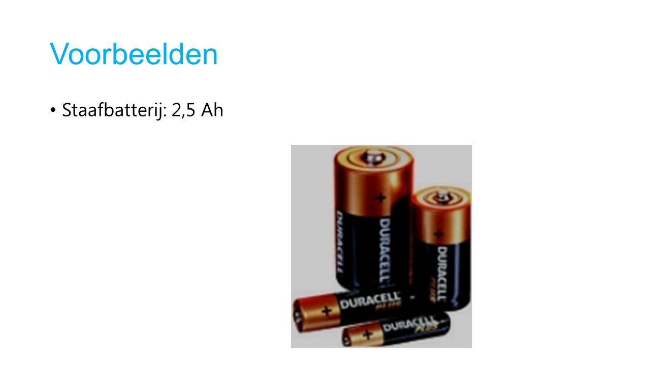 Voorbeelden Staafbatterij: 2,5 Ah