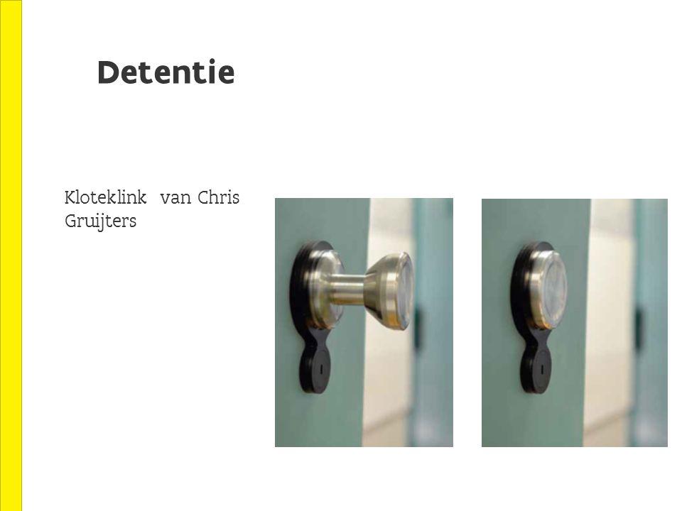 Detentie Kloteklink van Chris Gruijters