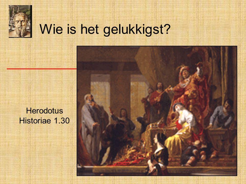 Wie is het gelukkigst? Herodotus Historiae 1.30