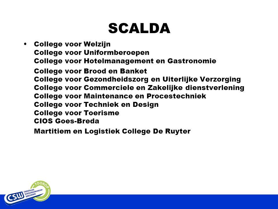 SCALDA College voor Welzijn College voor Uniformberoepen College voor Hotelmanagement en Gastronomie College voor Brood en Banket College voor Gezondheidszorg en Uiterlijke Verzorging College voor Commerciele en Zakelijke dienstverlening College voor Maintenance en Procestechniek College voor Techniek en Design College voor Toerisme CIOS Goes-Breda Martitiem en Logistiek College De Ruyter