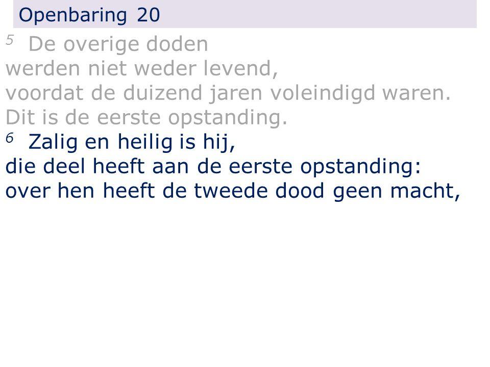 Openbaring 20 4...