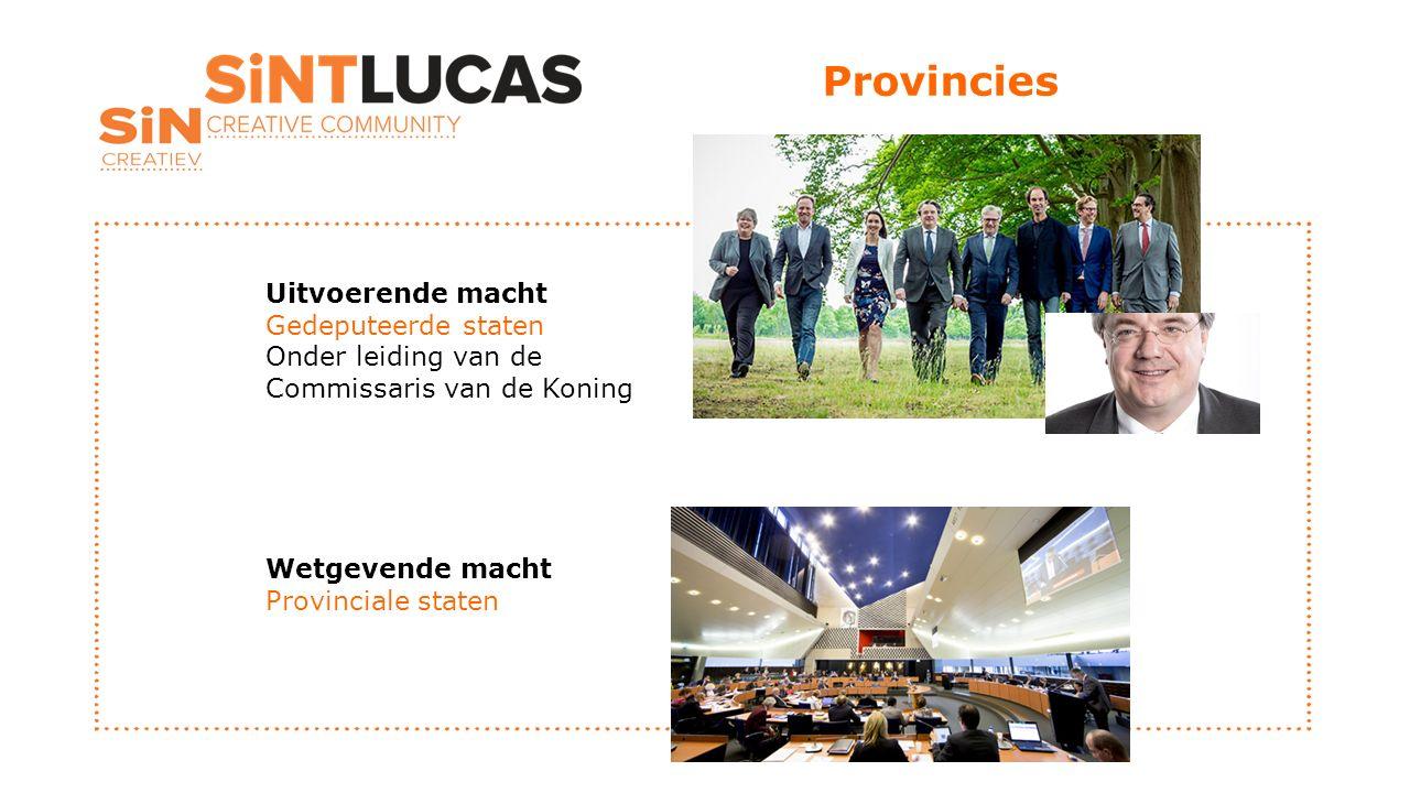 Gemeenten Uitvoerende macht College van burgemeester en wethouders (o.l.v.