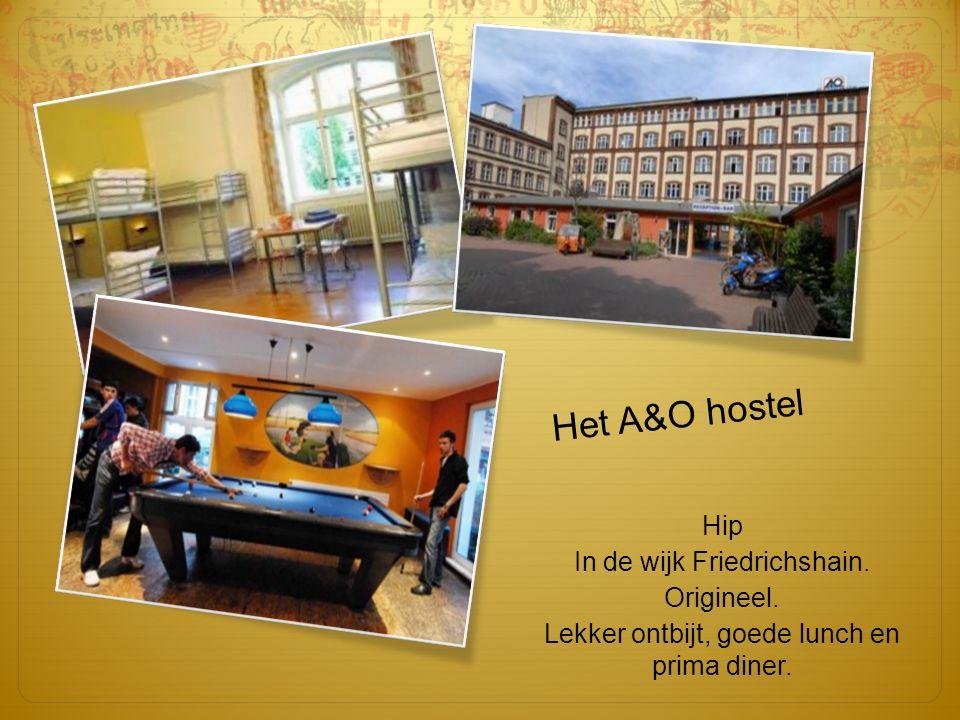 Hip In de wijk Friedrichshain. Origineel. Lekker ontbijt, goede lunch en prima diner.