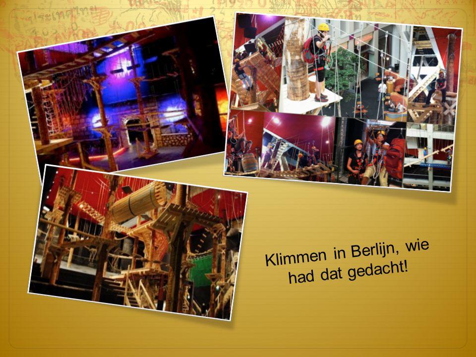 Klimmen in Berlijn, wie had dat gedacht!