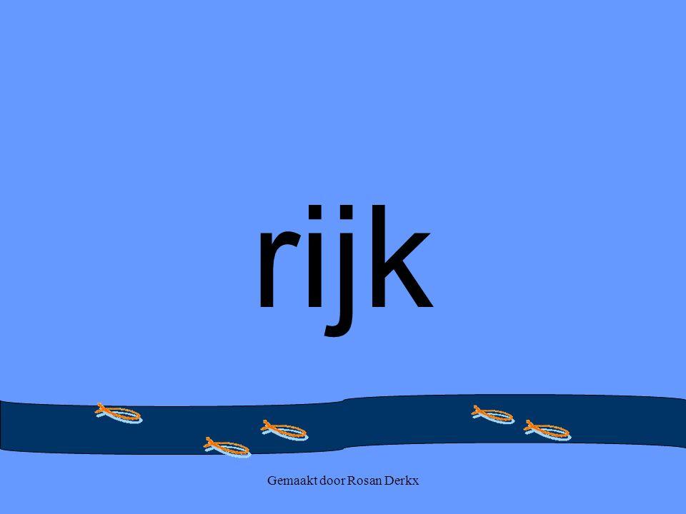 Gemaakt door Rosan Derkx zijn