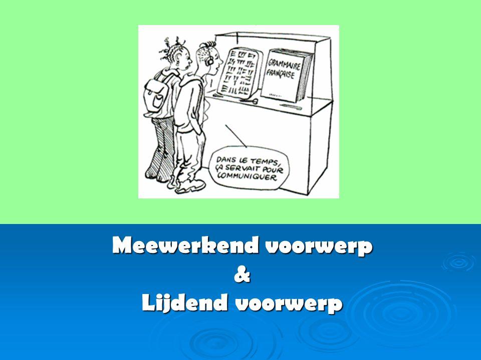 Meewerkend voorwerp 1 (Complément d'Objet Indirect / COI) Verwijst naar één / meerdere personen Verwijst naar één / meerdere personen Nederlands : Nederlands : - Ik geef een boek aan jou.