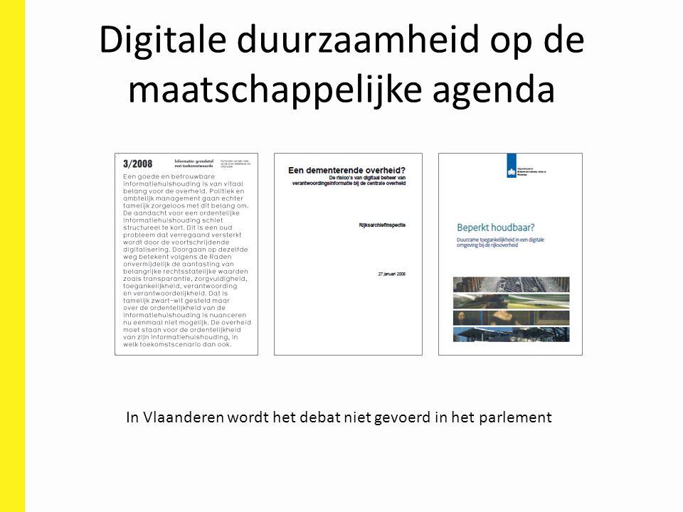Digitale duurzaamheid op de maatschappelijke agenda In Vlaanderen wordt het debat niet gevoerd in het parlement