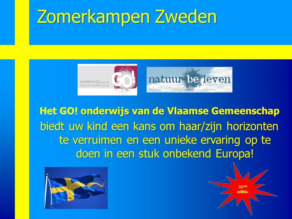 onderwijs van de Vlaamse Gemeenschap Het GO! onderwijs van de Vlaamse Gemeenschap biedt uw kind een kans om haar/zijn horizonten te verruimen en een u