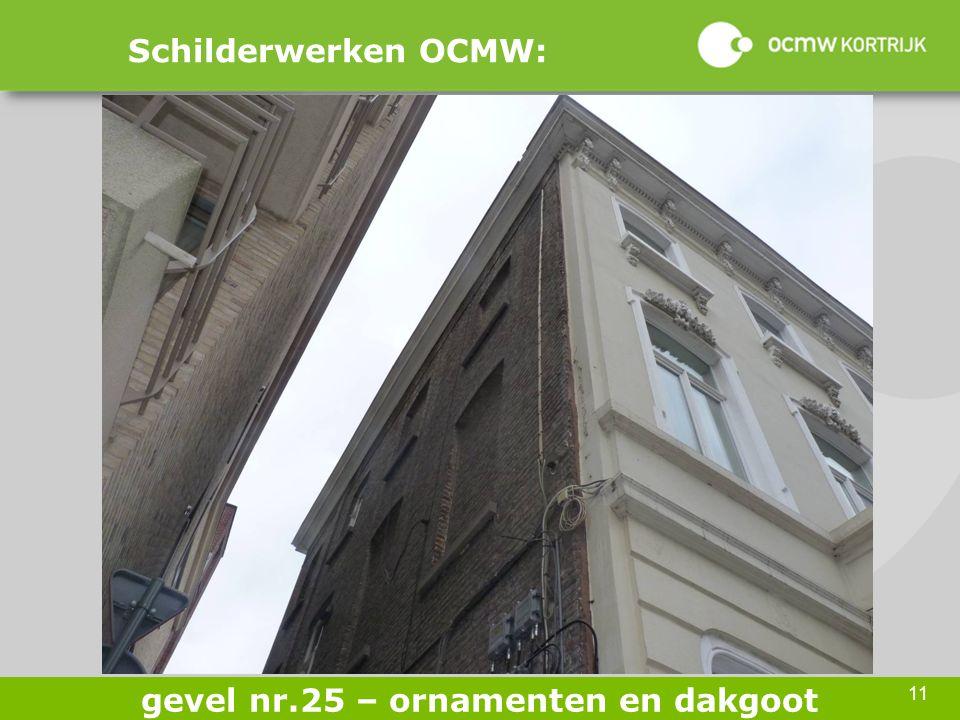 11 Schilderwerken OCMW: gevel nr.25 – ornamenten en dakgoot