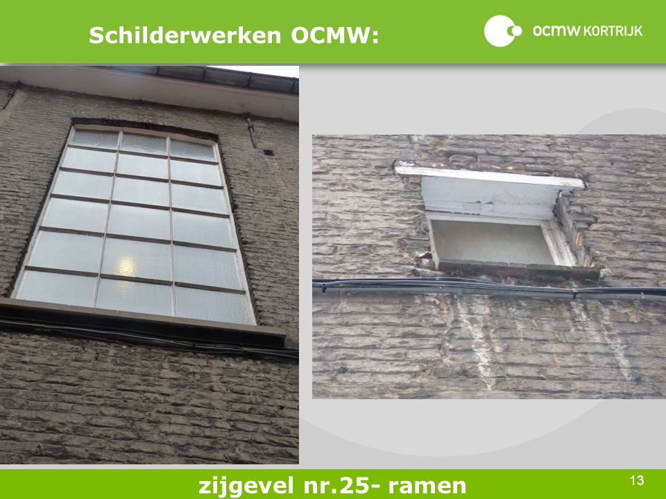 13 Schilderwerken OCMW: zijgevel nr.25- ramen