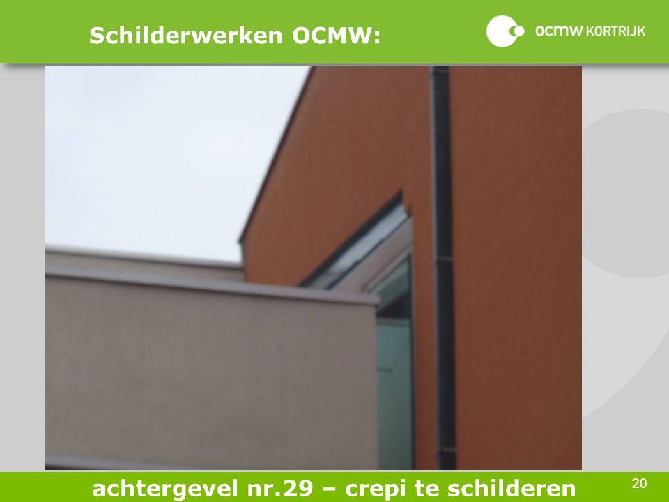 20 Schilderwerken OCMW: achtergevel nr.29 – crepi te schilderen