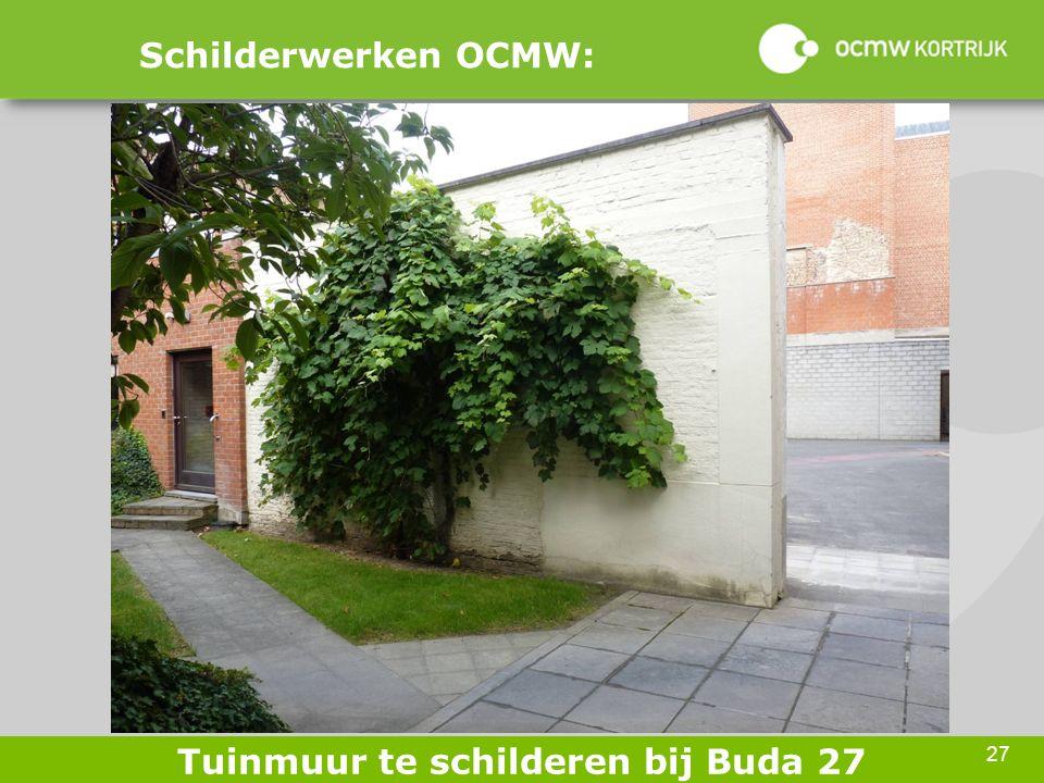 27 Schilderwerken OCMW: Tuinmuur te schilderen bij Buda 27