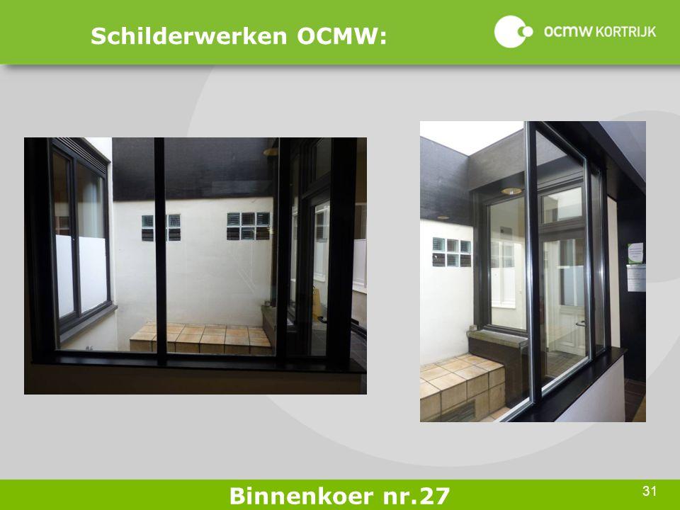 31 Schilderwerken OCMW: Binnenkoer nr.27