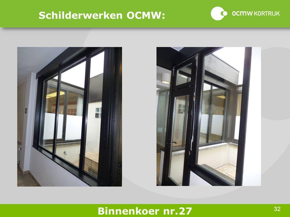 32 Schilderwerken OCMW: Binnenkoer nr.27