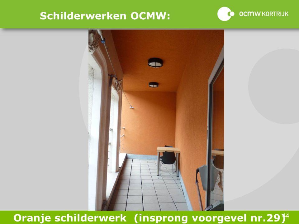 44 Schilderwerken OCMW: Oranje schilderwerk (insprong voorgevel nr.29)