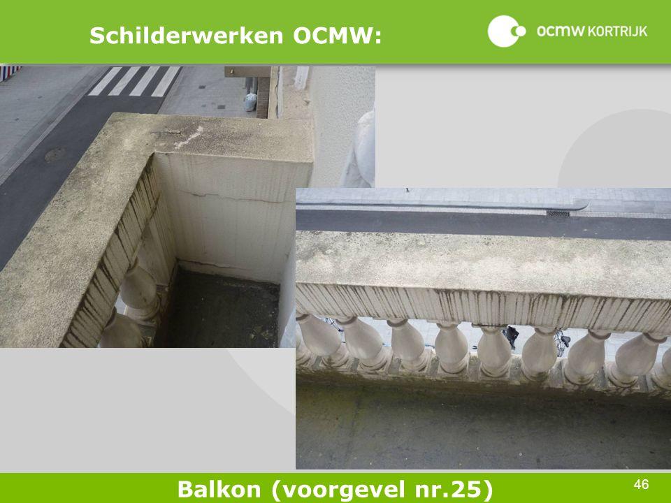 46 Schilderwerken OCMW: Balkon (voorgevel nr.25)