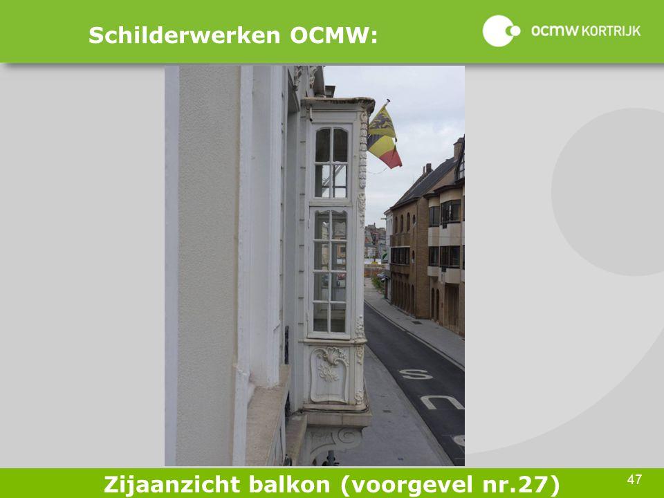 47 Schilderwerken OCMW: Zijaanzicht balkon (voorgevel nr.27)