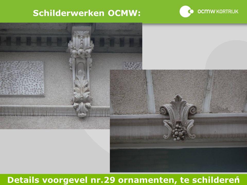 5 Schilderwerken OCMW: Details voorgevel nr.29 ornamenten, te schilderen