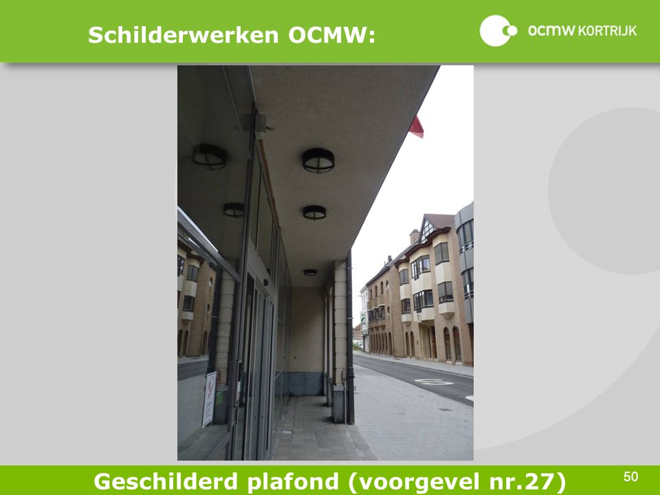50 Schilderwerken OCMW: Geschilderd plafond (voorgevel nr.27)