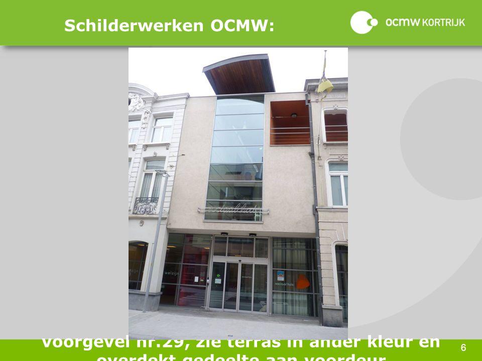 6 Schilderwerken OCMW: voorgevel nr.29, zie terras in ander kleur en overdekt gedeelte aan voordeur