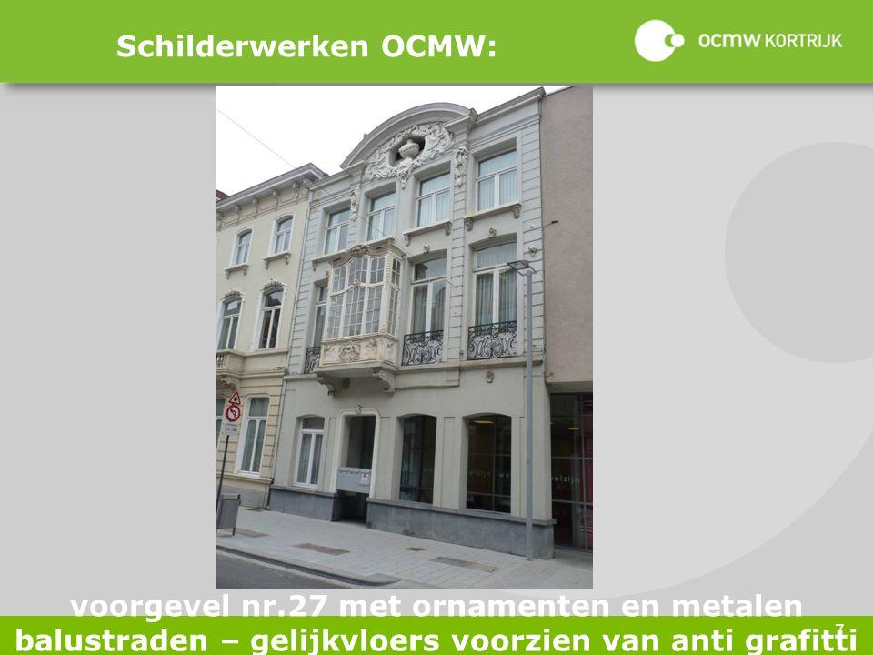 7 Schilderwerken OCMW: voorgevel nr.27 met ornamenten en metalen balustraden – gelijkvloers voorzien van anti grafitti