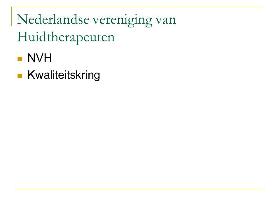 Nederlandse vereniging van Huidtherapeuten NVH Kwaliteitskring