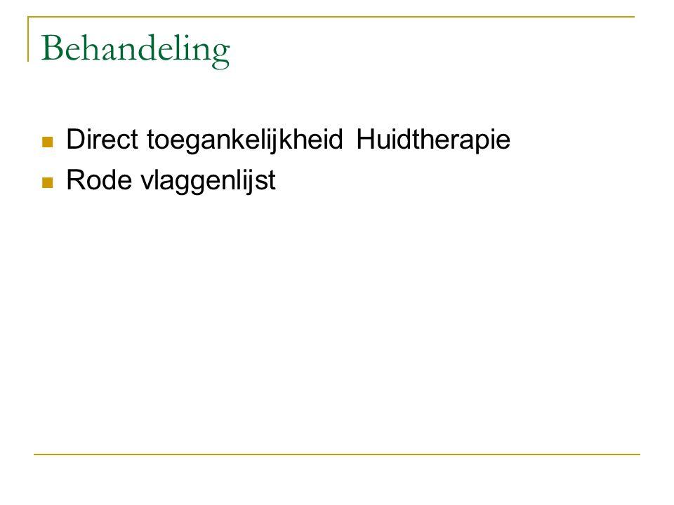 Behandeling Direct toegankelijkheid Huidtherapie Rode vlaggenlijst