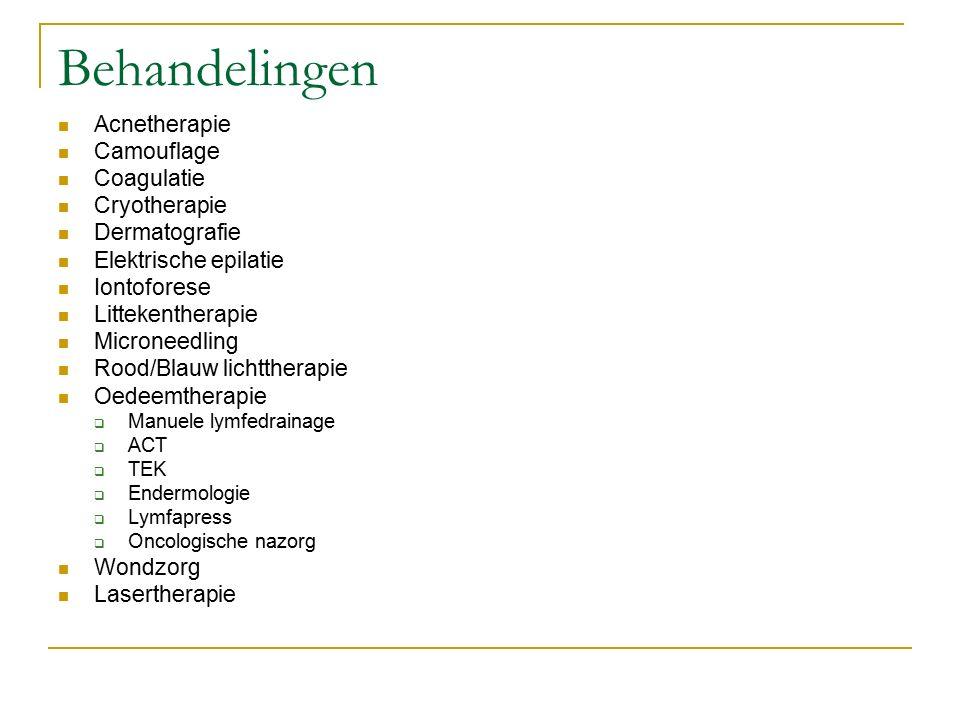Behandelingen Acnetherapie Camouflage Coagulatie Cryotherapie Dermatografie Elektrische epilatie Iontoforese Littekentherapie Microneedling Rood/Blauw