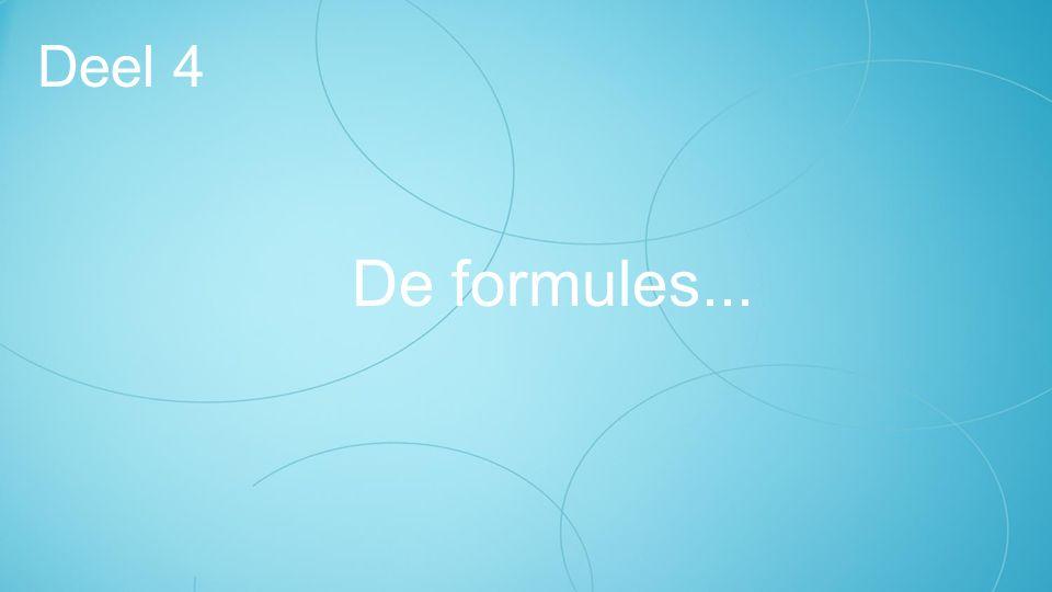 De formules... Deel 4