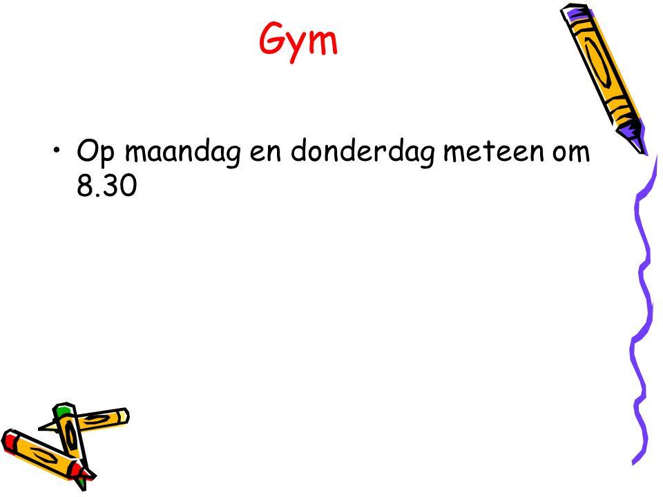 Gym Op maandag en donderdag meteen om 8.30