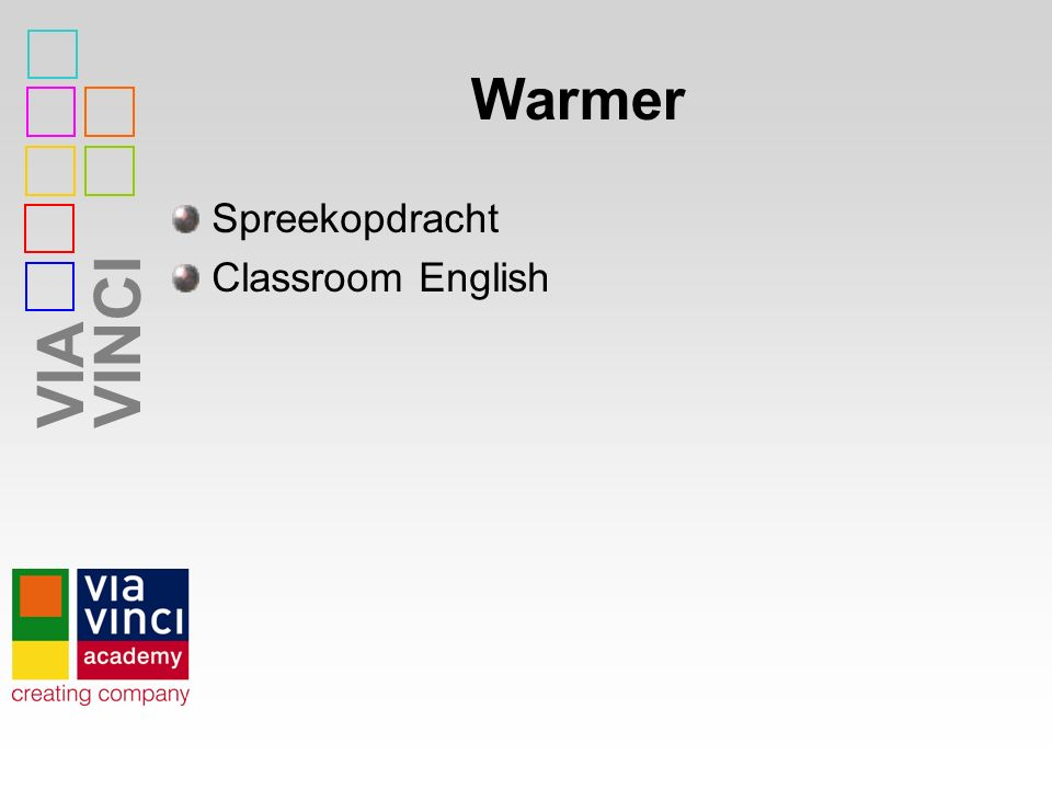 VIAVINCI Warmer Spreekopdracht Classroom English