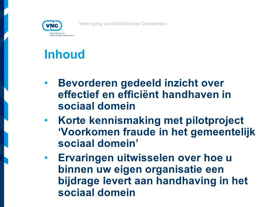 Vereniging van Nederlandse Gemeenten Inhoud Bevorderen gedeeld inzicht over effectief en efficiënt handhaven in sociaal domein Korte kennismaking met