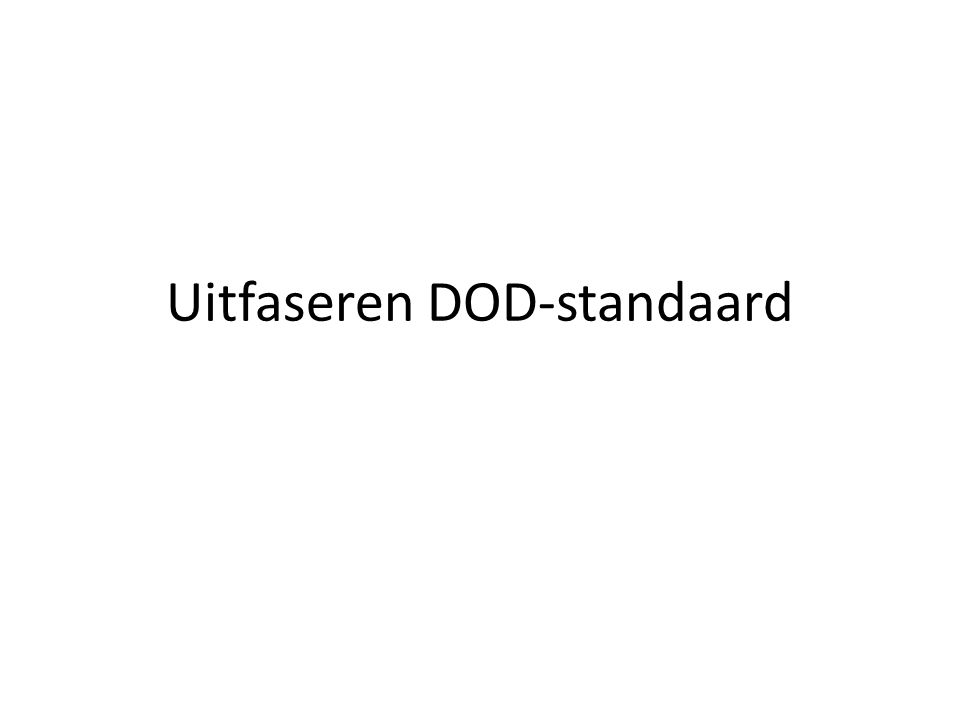 Uitfaseren DOD-standaard