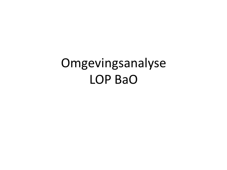 Omgevingsanalyse LOP BaO