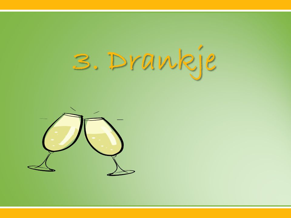 3. Drankje