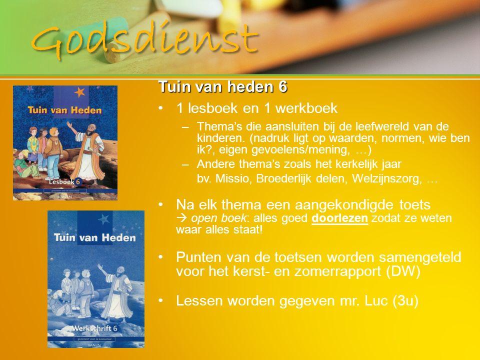 Godsdienst Tuin van heden 6 1 lesboek en 1 werkboek – –Thema's die aansluiten bij de leefwereld van de kinderen. (nadruk ligt op waarden, normen, wie