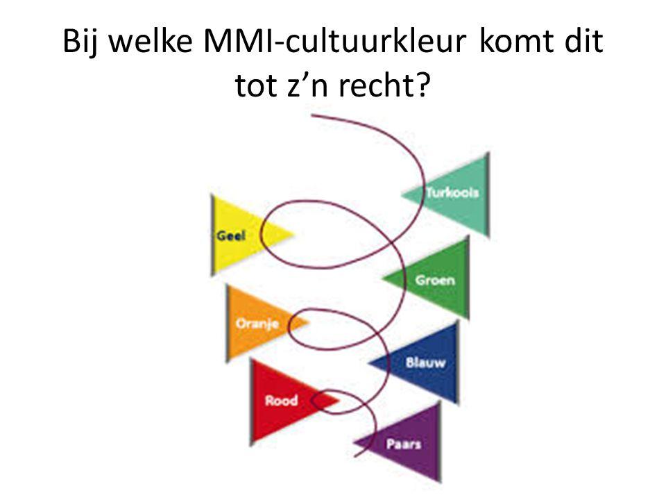 Bij welke MMI-cultuurkleur komt dit tot z'n recht?