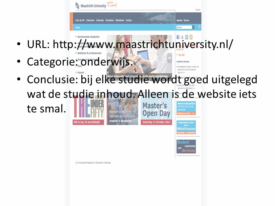 URL: http://www.maastrichtuniversity.nl/ Categorie: onderwijs.