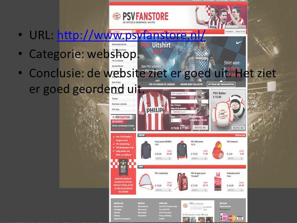 URL: http://www.psvfanstore.nl/http://www.psvfanstore.nl/ Categorie: webshop.