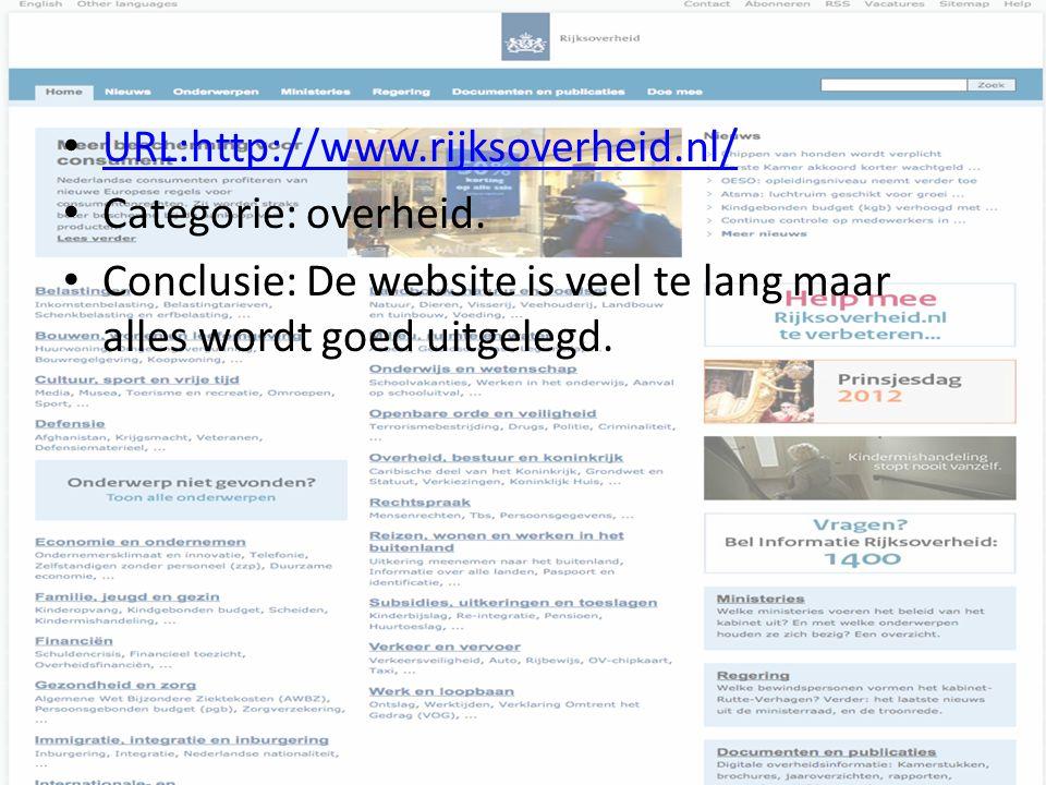 URL:http://www.rijksoverheid.nl/ Categorie: overheid.